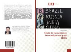 Bookcover of Étude de la croissance économique des pays BRICS