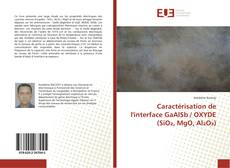 Bookcover of Caractérisation de l'interface GaAlSb / OXYDE (SiO₂, MgO, Al₂O₃)