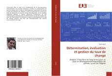 Bookcover of Détermination, évaluation et gestion du taux de change
