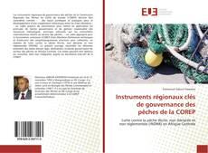 Buchcover von Instruments régionaux clés de gouvernance des pêches de la COREP