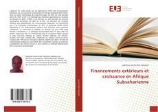 Couverture de Financements extérieurs et croissance en Afrique Subsaharienne