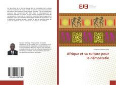 Portada del libro de Afrique et sa culture pour la démocratie