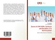 Bookcover of Genre & VIH SIDA, facteurs attribuables à la féminisation