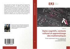 Обложка Styles cognitifs, contexte culturel et apprentissage des mathématiques