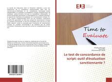 Bookcover of Le test de concordance de script: outil d'évaluation sanctionnante ?
