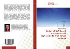 Capa do livro de Design of GaN-based components and application to high-power antenna
