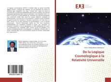 Bookcover of De la Logique Cosmologique à la Relativité Universelle
