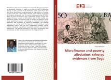 Couverture de Microfinance and poverty alleviation: selected evidences from Togo