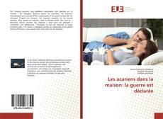 Bookcover of Les acariens dans la maison: la guerre est déclarée