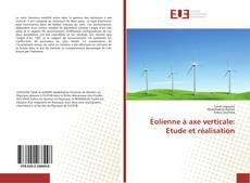 Обложка Éolienne à axe verticale: Etude et réalisation
