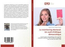 Le monitoring électoral: Un outil d'éthique démocratique kitap kapağı