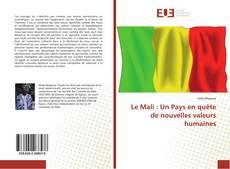 Buchcover von Le Mali : Un Pays en quête de nouvelles valeurs humaines