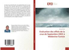 Bookcover of Evaluation des effets de la crue de Septembre 2003 à Médenine-Tunisie