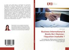 Bookcover of Business International & Droits De L'Homme : l'équation insoluble ?