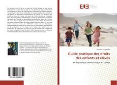 Обложка Guide pratique des droits des enfants et élèves