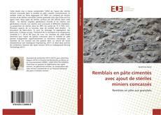 Couverture de Remblais en pâte cimentés avec ajout de stériles miniers concassés