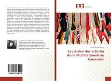Обложка La scission des activités d'une Multinationale au Cameroun
