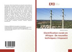 Borítókép a  Electrification rurale en Afrique : De nouvelles techniques s'imposent - hoz