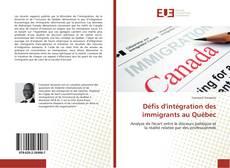 Couverture de Défis d'intégration des immigrants au Québec