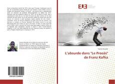 """Borítókép a  L'absurde dans """"Le Procès"""" de Franz Kafka - hoz"""