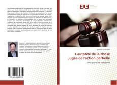 Bookcover of L'autorité de la chose jugée de l'action partielle