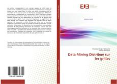 Bookcover of Data Mining Distribué sur les grilles