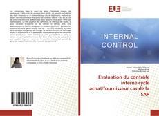 Buchcover von Évaluation du contrôle interne cycle achat/fournisseur cas de la SAR