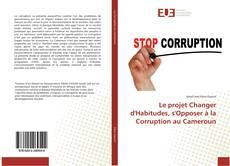 Couverture de Le projet Changer d'Habitudes, s'Opposer à la Corruption au Cameroun