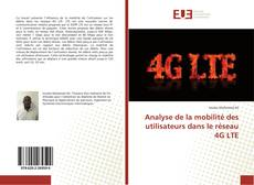 Couverture de Analyse de la mobilité des utilisateurs dans le réseau 4G LTE