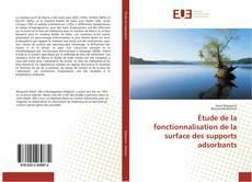 Couverture de Étude de la fonctionnalisation de la surface des supports adsorbants