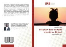 Bookcover of Évolution de la mortalité infantile au Sénégal