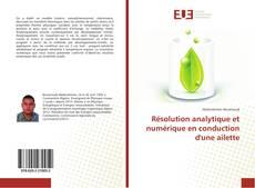 Bookcover of Résolution analytique et numérique en conduction d'une ailette