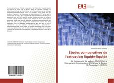 Copertina di Études comparatives de l'extraction liquide-liquide