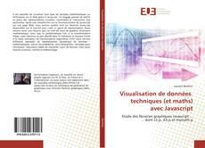 Copertina di Visualisation de données techniques (et maths) avec Javascript