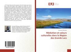 Couverture de Médiation et valeurs culturelles dans la Région des Grands Lacs