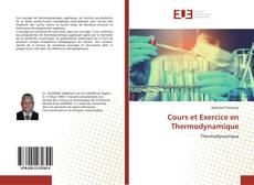 Couverture de Cours et Exercice en Thermodynamique