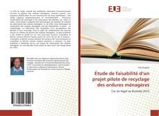 Bookcover of Étude de faisabilité d'un projet pilote de recyclage des ordures ménagères