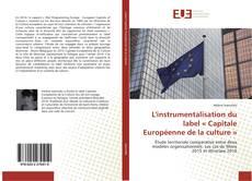 Copertina di L'instrumentalisation du label « Capitale Européenne de la culture »