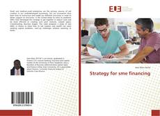 Bookcover of Strategy for sme financing