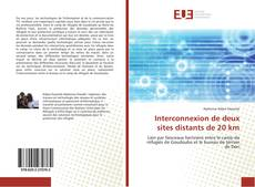 Copertina di Interconnexion de deux sites distants de 20 km