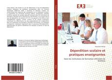 Bookcover of Déperdition scolaire et pratiques enseignantes