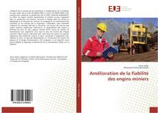 Buchcover von Amélioration de la fiabilité des engins miniers