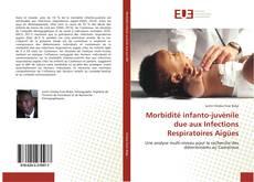 Обложка Morbidité infanto-juvénile due aux Infections Respiratoires Aigües