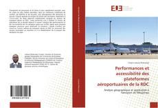 Bookcover of Performances et accessibilité des plateformes aéroportuaires de la RDC