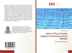 """Обложка Accès à l'Eau Potable, Hygiène et Assainissement """"AEPHA"""""""