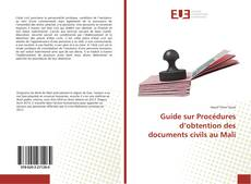 Bookcover of Guide sur Procédures d'obtention des documents civils au Mali