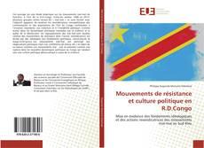 Mouvements de résistance et culture politique en R.D.Congo的封面
