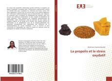 La propolis et le stress oxydatif的封面