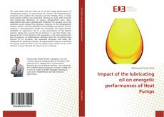 Capa do livro de Impact of the lubricating oil on energetic performances of Heat Pumps