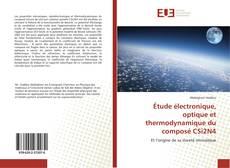Bookcover of Étude électronique, optique et thermodynamique du composé CSi2N4